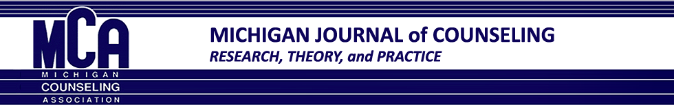 Michigan Journal of Counseling: Research, Theory and Practice